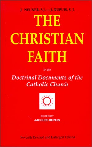 Christian Faith Doctrinal Documents of the Catholic Church 7th 2001 (Revised) 9780818908934 Front Cover