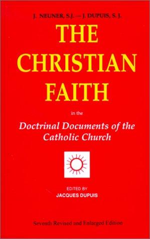 Christian Faith Doctrinal Documents of the Catholic Church 7th 2001 (Revised) edition cover