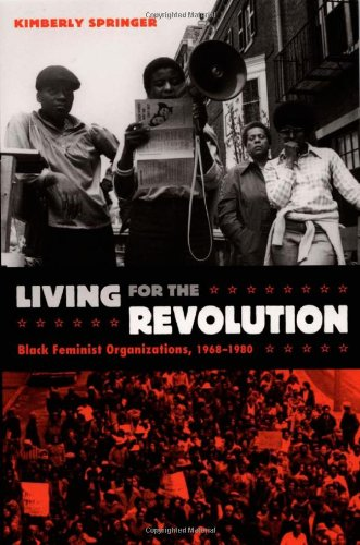 Living for the Revolution Black Feminist Organizations, 1968-1980  2005 edition cover