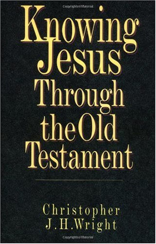 Knowing Jesus Through the Old Testament  N/A edition cover