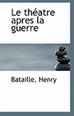 Th�atre Apres la Guerre  N/A 9781113279934 Front Cover