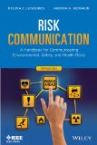 Risk Communication A Handbook for Communicating Environmental, Safety, and Health Risks 5th 2013 edition cover