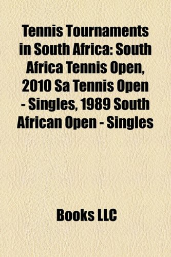 Tennis Tournaments in South Afric 1972 Federation Cup, SA Tennis Open, East London Challenger, Soweto Open, 1994 South African Open,  2010 edition cover