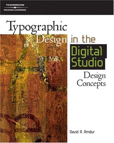 Typographic Design in the Digital Studio Design Concepts  2007 9781401880934 Front Cover