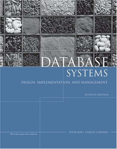 Database Systems Design, Implementation and Management 7th 2007 edition cover