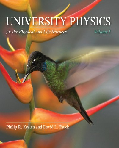 University Physics for the Physical and Life Sciences Volume I  2012 edition cover