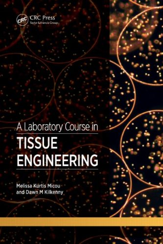 Laboratory Course in Tissue Engineering   2012 edition cover