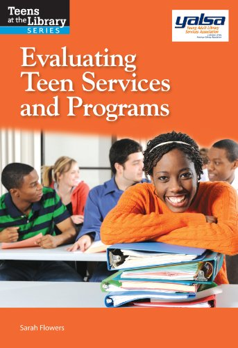 Evaluating Teen Services and Programs   2014 9781555707934 Front Cover