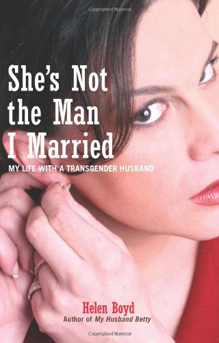 She's Not the Man I Married My Life with a Transgender Husband  2006 edition cover