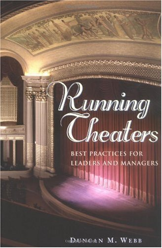 Running Theaters Best Practices for Leaders and Managers  2004 edition cover