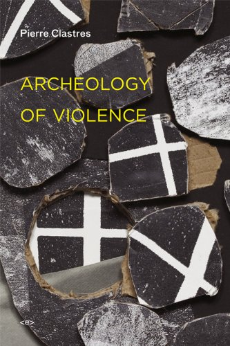 Archeology of Violence   2010 9781584350934 Front Cover