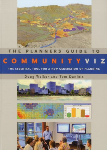 Planners Guide to CommunityViz The Essential Tool for a New Generation of Planning  2011 edition cover