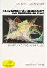 Ko-evolution Von Gesellschaft Und Funktionalem Staat: Ein Beitrag Zur Theorie Der Politik  1997 edition cover