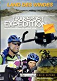 Land des Windes: Trans-Ost-Expedition Die 3. Etappe N/A edition cover