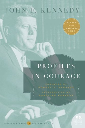 Profiles in Courage  N/A 9780060854935 Front Cover