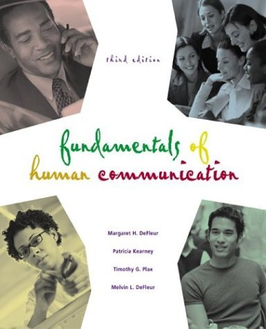 Fundamentals of Human Communication  3rd 2005 (Revised) edition cover