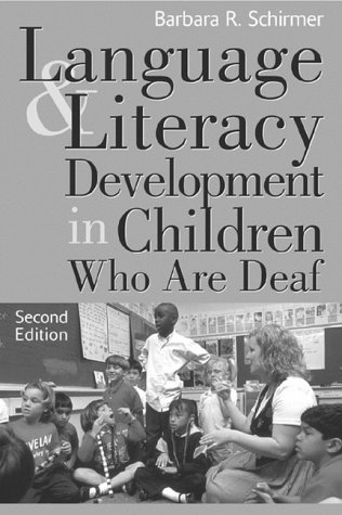 Language and Literacy Development in Children Who Are Deaf  2nd 2000 (Revised) edition cover