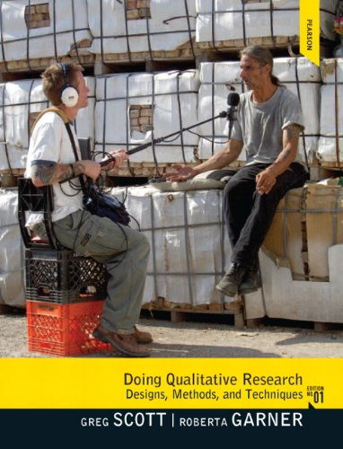 Doing Qualitative Research Designs, Methods, and Techniques  2012 (Revised) 9780205695935 Front Cover