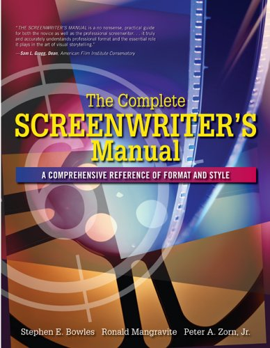 Complete Screenwriter's Manual A Comprehensive Reference of Format and Style  2007 edition cover