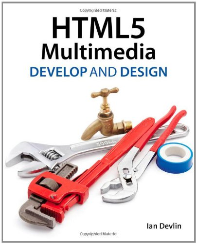 HTML5 Multimedia Develop and Design  2012 9780321793935 Front Cover