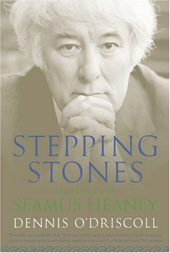 Stepping Stones Interviews with Seamus Heaney N/A 9780374531935 Front Cover
