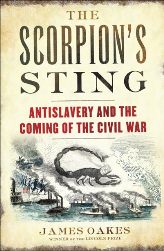 Scorpion's Sting Antislavery and the Coming of the Civil War  2014 edition cover