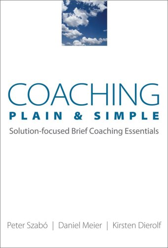 Coaching Plain and Simple Solution-Focused Brief Coaching Essentials  2009 edition cover