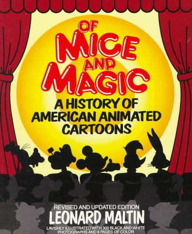 Of Mice and Magic A History of American Animated Cartoons 2nd (Revised) edition cover