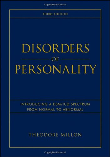 Disorders of Personality Introducing a DSM/ICD Spectrum from Normal to Abnormal 3rd 2011 edition cover