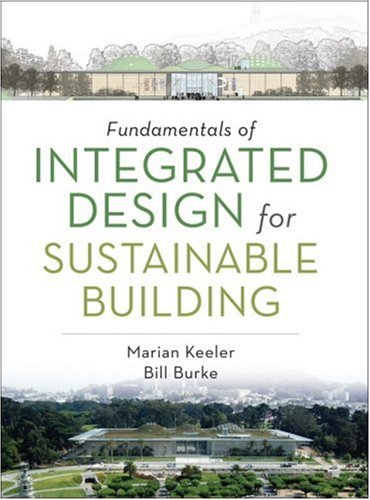 Fundamentals of Integrated Design for Sustainable Building   2009 edition cover