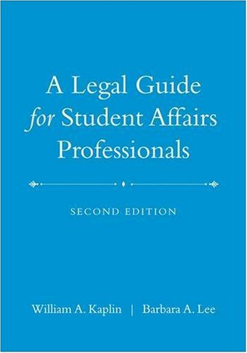 Legal Guide for Student Affairs Professionals  2nd 2009 (Revised) edition cover