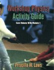 Workshop Physics Activity Guide The Core Volume with Mechanics I: Kinematics and Newtonian Dynamics (Units 1-7)  1997 edition cover