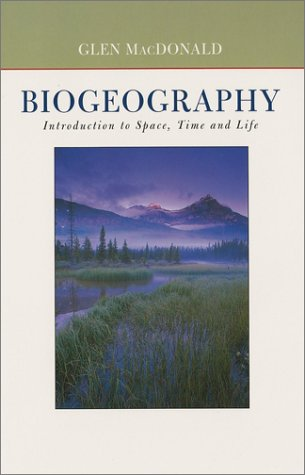 Biogeography Space, Time, and Life  2003 edition cover