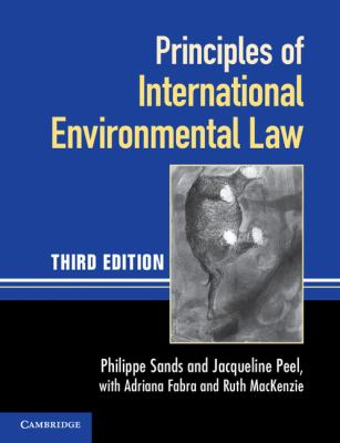 Principles of International Environmental Law  3rd 2012 (Revised) edition cover