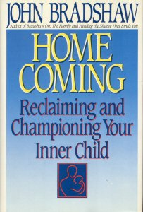 Homecoming Reclaiming and Championing Your Inner Child  1990 9780553057935 Front Cover
