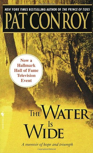 Water Is Wide A Memoir  1972 (Reprint) edition cover