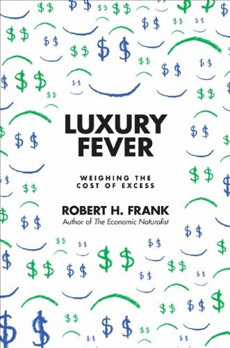 Luxury Fever Weighing the Cost of Excess  2000 edition cover