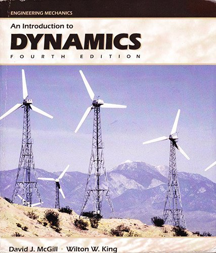 Engineering Mechanics : An Introduction to Dynamics 4th 2003 edition cover