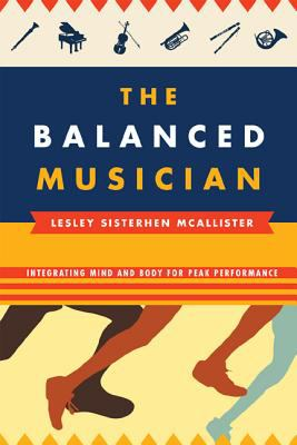 Balanced Musician Integrating Mind and Body for Peak Performance N/A edition cover