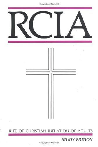 Rite of Christian Initiation of Adults  Student Manual, Study Guide, etc. edition cover