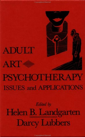 Adult Art Psychotherapy Issues and Applications  1991 edition cover