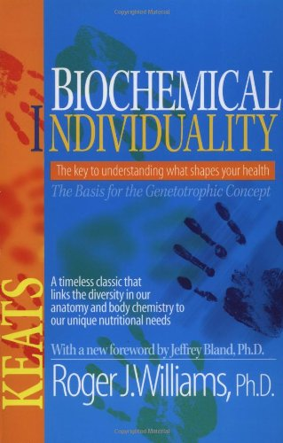 Biochemical Individuality  2nd 1999 (Revised) 9780879838935 Front Cover