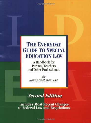 Everyday Guide to Special Education Law : A Handbook for Parents, Teachers and Other Professionals 2nd edition cover