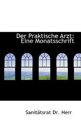 Praktische Arzt : Eine Monatsschrift  2009 edition cover