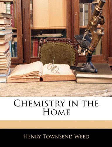 Chemistry in the Home  N/A 9781143039935 Front Cover