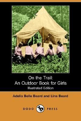 On the Trail An Outdoor Book for Girls N/A edition cover