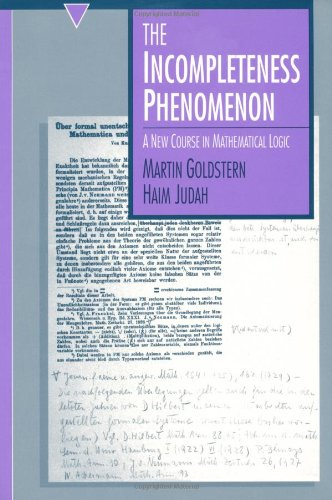 Incompleteness Phenomenon A New Course in Mathematical Logic  1998 (Reprint) edition cover