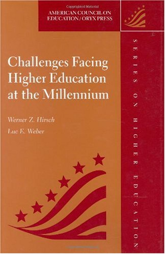 Challenges Facing Higher Education at the Millennium   1999 9781573562935 Front Cover