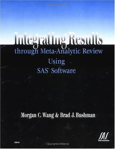Integrating Results Through Meta-Analytic Review Using SAS Software   1999 edition cover