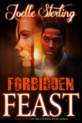Forbidden Feast Book Three of the Eternal Dead Series  2013 9781593094935 Front Cover